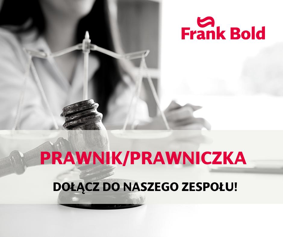 Frank Bold prowadzi nabór na stanowisko prawnika/prawniczki