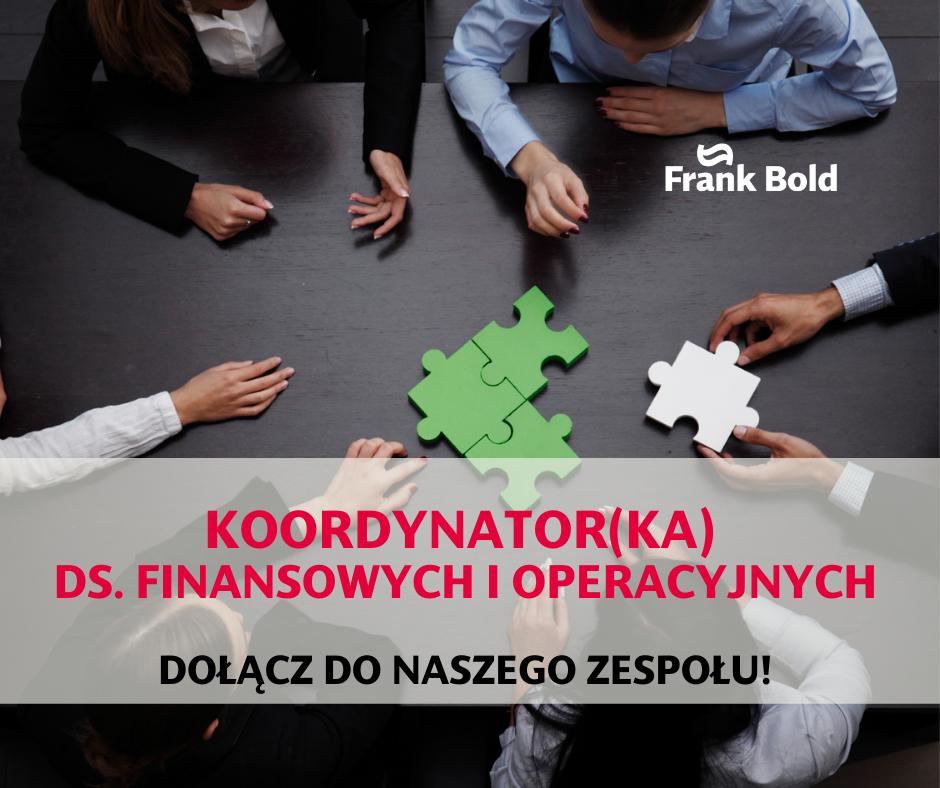 Frank Bold rekrutuje na stanowisko koordynator(ka) ds. finansowych i operacyjnych